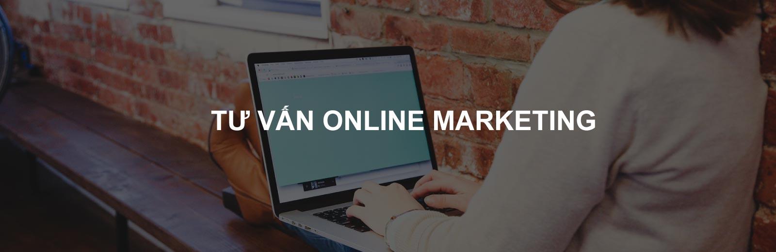 Tư vấn online marketing tổng thể