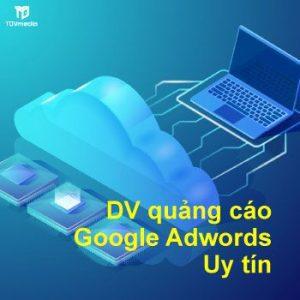 Dich Vu Quang Cao Google Ads Uy Tin