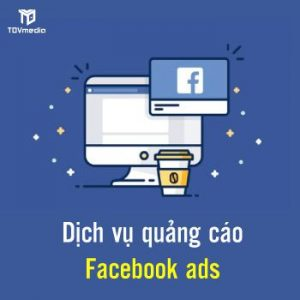 Dịch Vụ Quảng Cáo Facebook Ads – 3CMedia
