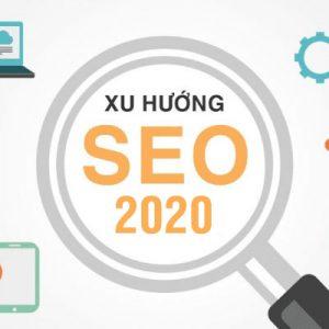 Xu Hướng Của SEO Google Năm 2020 Là Gì?